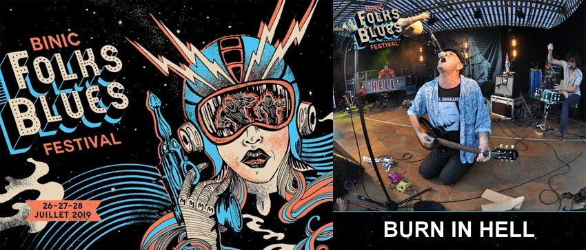 Binic Folks Blues Festival 2019 Burn In Hell