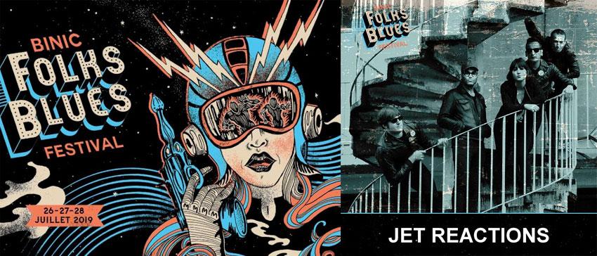 Binic Folks Blues Festival 2019 Jet Reactions
