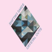 Shifting Sands Crystal Cuts