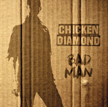 Chicken Diamond Bad Man LP